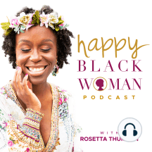 HBW032: Cynthia Crockett: Healthy Relationships are the Foundation of Happiness: Today's guest is Cynthia Crockett, Licensed Professional Counselor, Certified Coach, and founder of Cynthia Empowers. Cynthia chats with Rosetta about her mission of helping Christians improve their relationships with God, themselves, and others....