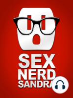 Erogenous Zones! Live Sex Nerd Sandra Show