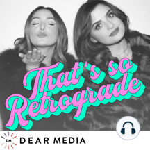 Ep 135: Sex With Retrograde (guest: Emily Morse): It's the first Mercury Retrograde of 2018, a time…