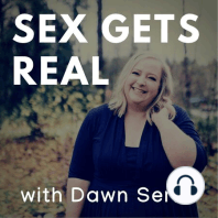 Sex Gets Real 228: Men's body trust and masculinity with Aaron Flores: Pleasure, porn, and vulnerability