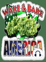 Wake & Bake America 807