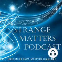 The Oakville Blobs: This episode of Strange Matters talks about a weird weather phenomenon that happened in 1994. In a small city in the state of Washington, the people were surprised by what happened during some rainstorms. Instead of seeing the familiar regular rain,