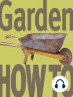 Garden How-To :