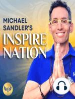 HOW TO GET AHEAD & LIVE AN INSPIRED LIFE! Michael Sandler & CJ Liu | Happiness | Spirituality | Career | Self-Help | Inspire