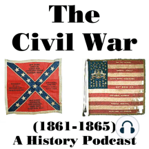 #66 WILSON'S CREEK (Part the First): In which we discuss the activities and maneuvering of both sides prior to the Battle of Wilson's Creek (August 10, 1861) in southwest Missouri.