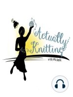 Actually Knitting Episode 87