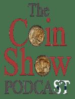 The Coin Show Episode 115