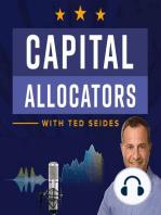 Steven Galbraith – Five Tool Player (Capital Allocators, EP.01)