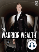 Conversations With the Storyteller, the Trainer, and the Assassin | Warrior Wealth | Ep 021