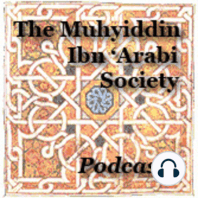 Selected readings from the poetry of Ibn 'Arabi: USA Ibn 'Arabi Conference 2015: A Living Legacy - Ibn 'Arabi in Today's World