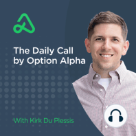 """#615 - How Long Should You Spend Analyzing Stock Charts?: Hey everyone. This is Kirk here again from Option Alpha and welcome back to the daily call. Today, we're going to answer the question – """"How long should you spend analyzing stock charts?"""" I think there's actually two parts to this question...."""
