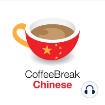 Find out more about Coffee Break Chinese: Coffee Break Chinese, the brand new course from the Coffee Break Academy, will be launching very soon. In this short episode, join teacher Crystal and learner Mark to find out more about what's coming up in season 1 of Coffee Break Chinese.   This...
