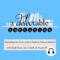 Episode 54: Teaching Math: How in the world did Charlotte Mason approach the subject of math? This podcast episode explores that question and addresses our qualms and insecurities in teaching math to our children. How do we avoid fears, tears, pushing and pulling, and reach to its