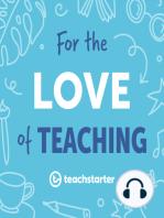 Teach Starter's Emma Talks Plastic Free July and Classroom Sustainbility