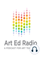 Ep. 038 - Don't Tell Your Family! Confessions of a Dangerous Art Teacher