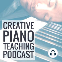 TTTV005: Balancing the Eye and the Ear – Bradley Sowash & Leila Viss on creativity at the keyboard: Creativity is something that is so easily forgotten in piano lessons. In the rush to get students ready for exams, competitions and performances, time spent being creative quickly becomes seen as a luxury that most teachers simply can't afford.