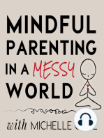046 Hey Working Parents... Bring Your Whole Self to Work with Mike Robbins