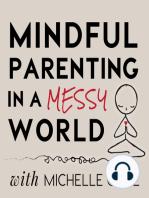 011 Parenting as a Spiritual Practice
