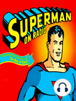 "Adventures of Superman Podcast 2 ""Superman Comes To Earth As Clark Kent"""