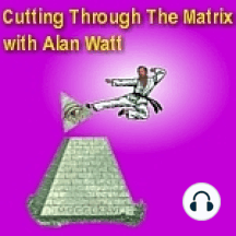 """Jan. 19, 2009 Alan Watt """"Cutting Through The Matrix"""" LIVE on RBN: """"The CIA's Dream Machine -- Still Dreamin' """" *Title/Poem and Dialogue Copyrighted Alan Watt - Jan. 19, 2009 (Exempting Music, Literary Quotes, and Callers' Comments)"""