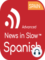 Advanced Spanish - 123 - International news from a Spanish perspective