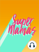 EP 18 - Super Mamas Sisters Session
