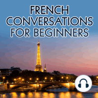 Week Four Episode Four:   Week Four Episode Four In today's lesson, we're at a restaurant. There are chickens just outside. Joël's mother who lives next door wants eggs and for the chickens to eat some of the garbage. Joël was a sommelier for 18 years,