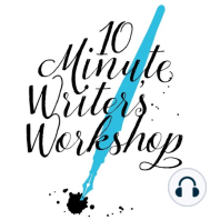 Workshop 61: The Last Line: A special goodbye from The 10 Minute Writer's Workshop