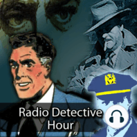 Radio Detective Story Hour Episode 125 - Criminal At Large: From the fecund mind of mystery/thriller writer, Edgar Wallace, best known as the first screenwriter of the film King Kong. His better known mystery series include the J.G. Reeder and Green Archer series. Wallace's stories were so well accepted over...