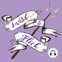 Swish and Flick - Episode #93 - Chapter Twenty Poo: Grab a date and listen while we talk about Harry and Ron trying to find some for the Yule ball! Are they successful? Listen and find out!  EXCITING NEWS! Our website is officially LIVE! Check it out for all of our latest news, merchandise, FAQs, and mo...