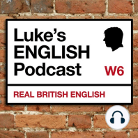 24. Music Idioms: Learn English! Some music idioms for you to use. Luke's English Podcast is a free service for everyone in the whole world to use. Download the podcast, listen, laugh and learn. Get new vocabulary, listening practice, pronunciation drills for speaking a...