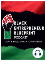 Black Entrepreneur Blueprint 54 - Nancy Twine - From Wall Street Executive To Starting A Natural Hair Care Brand