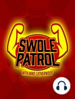 Swole Patrol 21