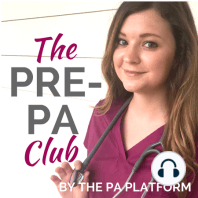 Episode 6: Personal Statement Content for Your PA School Essay