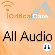 SCCM Pod-388 Choosing Wisely in Critical Care: Choosing Wisely in Critical Care