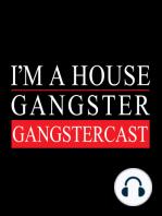 Acid Mondays - The Gangstercast #07