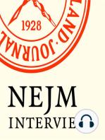 NEJM Interview