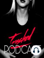 Tommy Trash - Trashed Episode 034