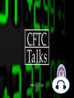 CFTC Talks EP003