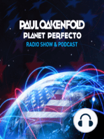 Planet Perfecto Podcast ft. Paul Oakenfold