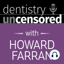 "110 All About Disability Insurance with Edward Comitz : Dentistry Uncensored with Howard Farran: ""You're working every day, in a mouth, in prolonged static positions…you're more then any other occupation to musculoskeletal issues; cervical issues, lumbar issues, carpal tunnel syndrome…about half of dentists will have to slow down and alter their"