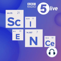 5 Live Science with Dr. Chris Smith: The hottest science news, stories and analysis with Dr Chris Smith