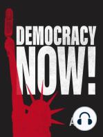 Democracy Now! 2019-07-01 Monday