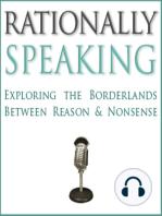 Rationally Speaking #74 - Live! John Shook on Philosophy of Religion