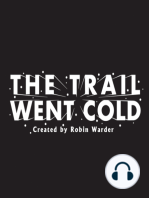The Trail Went Cold – Episode 15 – Tommy Zeigler (Part 1)