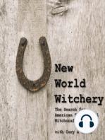 Episode 86 – Local Witchcraft with Chris Orapello