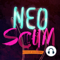 Ep 25: Rude Awakening: The NeoScum are finally back together, but a dream reunion turns into a series of nightmares.
