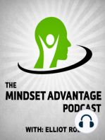 008 Isaac Haxton – The Mindset Advantage Podcast