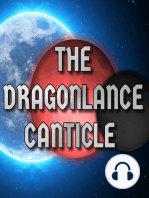 Dragonlance Canticle #29 – Almost Live From Gencon, Day 2