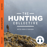 EP 1: Steven Rinella: On the first episode of The Hunting Collective, I'm joined by the great Steven Rinella. You probably already know him by now, whether it's as an author, public speaker, host of MeatEater TV or the MeatEater podcast. No matter how you've...